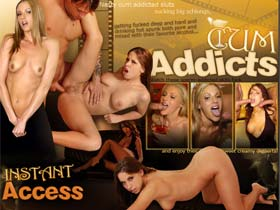Welcome to Cum Addicts - nasty cum addicted sluts sucking big schlongs!