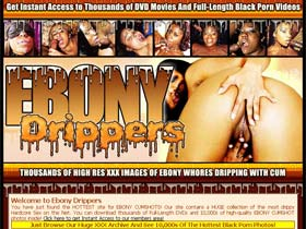 Welcome to Ebony Drippers - ebony whores dripping with cum!